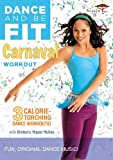Dance & Be Fit: Carnaval Workout [DVD] [Import]