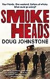 Doug Johnstone Smokeheads
