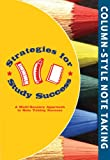 Strategies for Study Success, Column-Style Note Taking