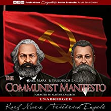 The Communist Manifesto Audiobook by Karl Marx, Friedrich Engels Narrated by Alastair Cameron