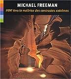 echange, troc Michael Freeman - HDR : Vers la maîtrise des contrastes extrêmes (1Cédérom)