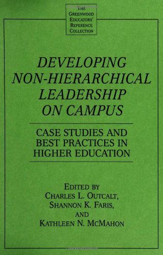 Developing Non-Hierarchical Leadership on Campus: