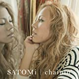 Just the way I am♪SATOMi