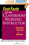Fast Facts for the Classroom Nursing...