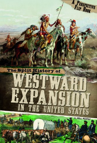 The Split History of Westward Expansion in the United States: A Perspectives Flip Book (Perspectives Flip Books) (Split Usa compare prices)