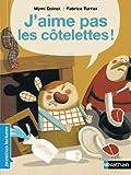 echange, troc Mymi Doinet - J'aime pas les côtelettes !
