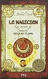 2. Les secrets de l'immortel Nicolas Flamel