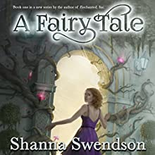 A Fairy Tale (       UNABRIDGED) by Shanna Swendson Narrated by Suzy Jackson