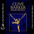 Weaveworld Hörbuch von Clive Barker Gesprochen von: Simon Vance