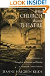When Church Became Theatre: The Trans...