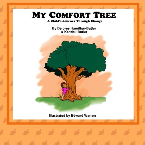 My Comfort Tree: A Child's Journey Through Change