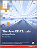The Java EE 6 Tutorial: Advanced Topics (4th Edition) (Java Series)
