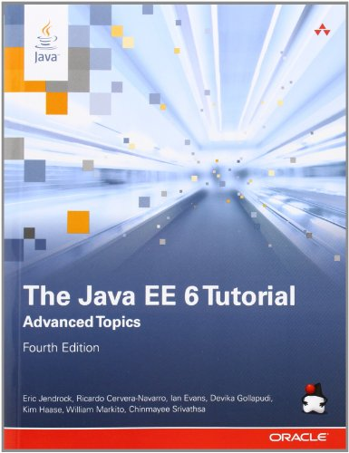 The Java EE 6 Tutorial: Advanced Topics (4th Edition) (Java Series)
