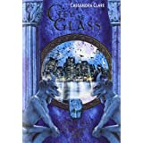 City of Glass. Die Chroniken der Unterwelt 3von &#34;Cassandra Clare&#34;
