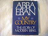 My country: The story of modern Israel (039449752X) by Abba Solomon Eban