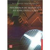 Fenomenos de transporte en semiconductores (Ciencia y Tecnologia)