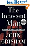 The Innocent Man: Murder and Injustic...