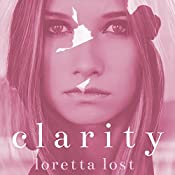 After the Storm: Clarity, Book 4 | Loretta Lost