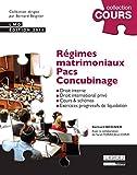 echange, troc Bernard Beignier, Sarah Torricelli-Chrifi - Régimes matrimoniaux, Pacs, Concubinage