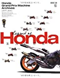 HONDA GRAND PRIX MACHINE ARCHIVES【1979-2010】