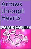 img - for Arrows through Hearts book / textbook / text book