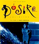 Desire Unlimited: The Cinema of Pedro...