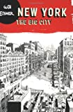 New York: The Big City (Will Eisner Library)