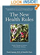#7: The New Health Rules: Simple Changes to Achieve Whole-Body Wellness