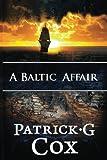 A Baltic Affair