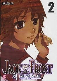 Jack Frost, Tome 2 : par Jin-Ho Ko