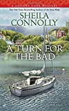 img - for A Turn for the Bad (A County Cork Mystery) book / textbook / text book