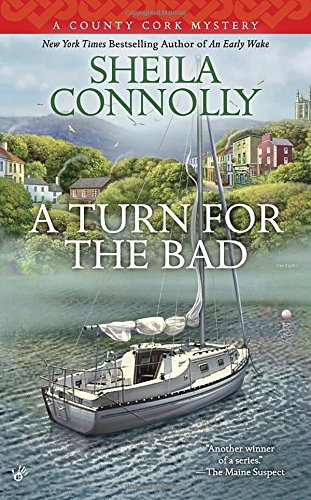 A Turn for the Bad (County Cork Mysteries)