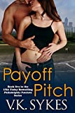 Payoff Pitch (Philadelphia Patriots Book 5)
