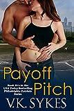 Payoff Pitch (Philadelphia Patriots Book 5)