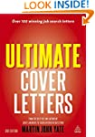 Ultimate Cover Letters: The Definitiv...