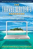 img - for The Travel Writer's Handbook: How to Write -- and Sell -- Your Own Travel Experiences by Butler, Jacqueline Harmon, Zobel, Louise Purwin (2012) Paperback book / textbook / text book