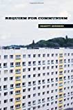img - for Requiem for Communism (MIT Press) by Charity Scribner (2003-11-07) book / textbook / text book