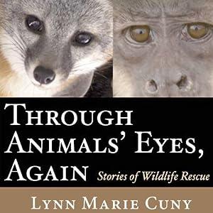 Through Animals' Eyes, Again Audiobook