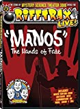 RiffTrax: MANOS The Hands of Fate
