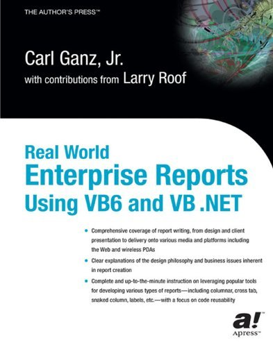 real-world-enterprise-reports-using-vb6-and-vb-net-books-for-professionals-by-professionals-by-carl-