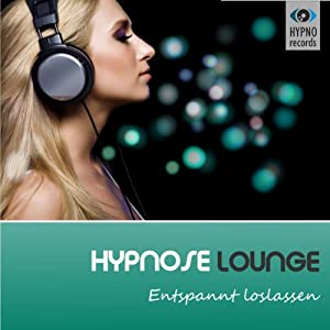 Hypnose Lounge Hörbuch