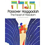Passover Haggadah: The Feast of Freedom