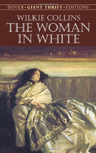 The Woman in White (Dover Thrift Editions)