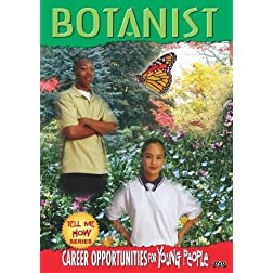 Tell Me How Career Series: Botanist