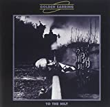 To the Hilt By Golden Earring (2001-11-20)