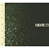 Oceanic [Reissue] by Isis (2014-11-04)