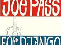 「ジャンゴ {django}」『ジョー・パス {joe pass}』