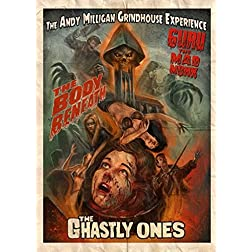 The Andy Milligan Grindhouse Experience Triple Feature: The Ghastly Ones - Guru The Mad Monk - The Body Beneath...