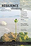 img - for Resilience Thinking: Sustaining Ecosystems and People in a Changing World by Walker PhD, Brian, Salt, David (2006) Paperback book / textbook / text book