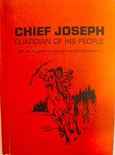 chief-joseph-guardian-of-his-people-garrard-indian-books-by-elizabeth-rider-montgomery-1969-08-02